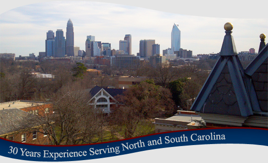 30 Years Experience Serving North Carolina and South Carolina